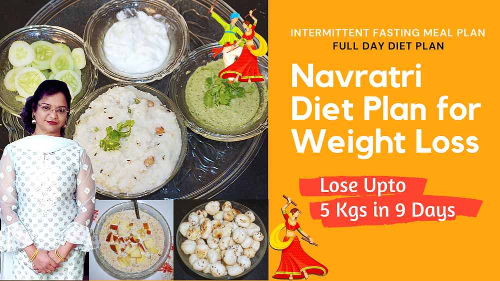 Navratri Diet Plan for Weight Loss By Vibrant Varsha