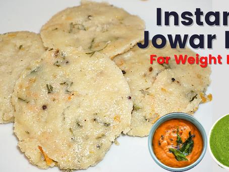 Instant Jowar Idli without Rice | Healthy Breakfast Recipe