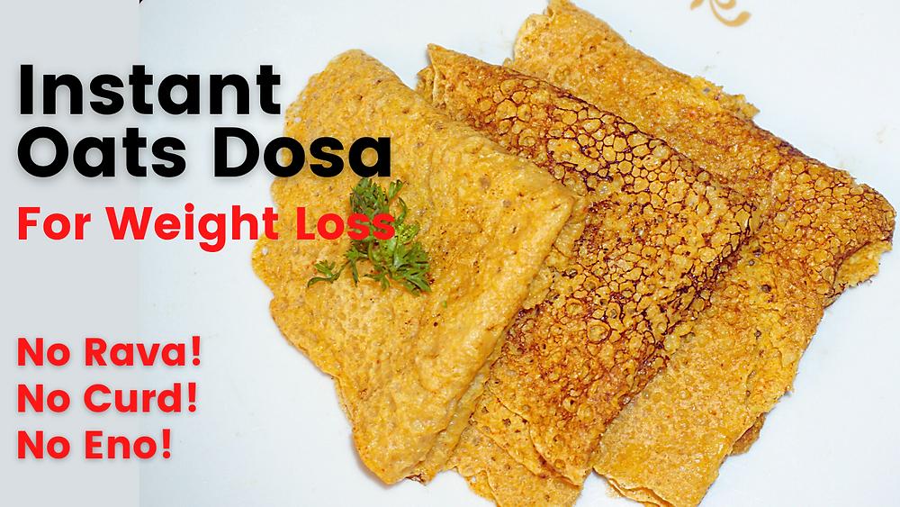 Instant Oats Dosa for Weight Loss | Healthy Breakfast Recipes by Vibrant Varsha