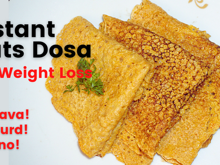 Instant Oats Dosa for Weight Loss | Healthy Breakfast Recipes