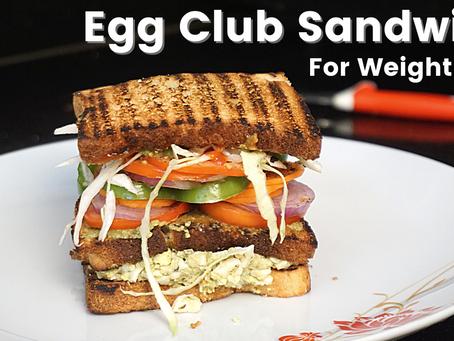 Restaurant Style Egg Club Sandwich | Healthy Breakfast Recipe