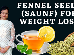 Weight Loss: How Saunf Water or Fennel Tea Help Lose Weight   Vibrant Varsha