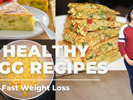 3 Healthy Egg Recipes For Weight Loss | Protein-Rich Breakfast | Vibrant Varsha