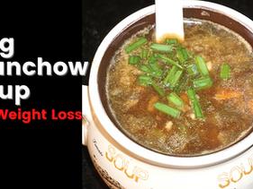 Veg Manchow Soup Recipe for Weight Loss - Vibrant Varsha