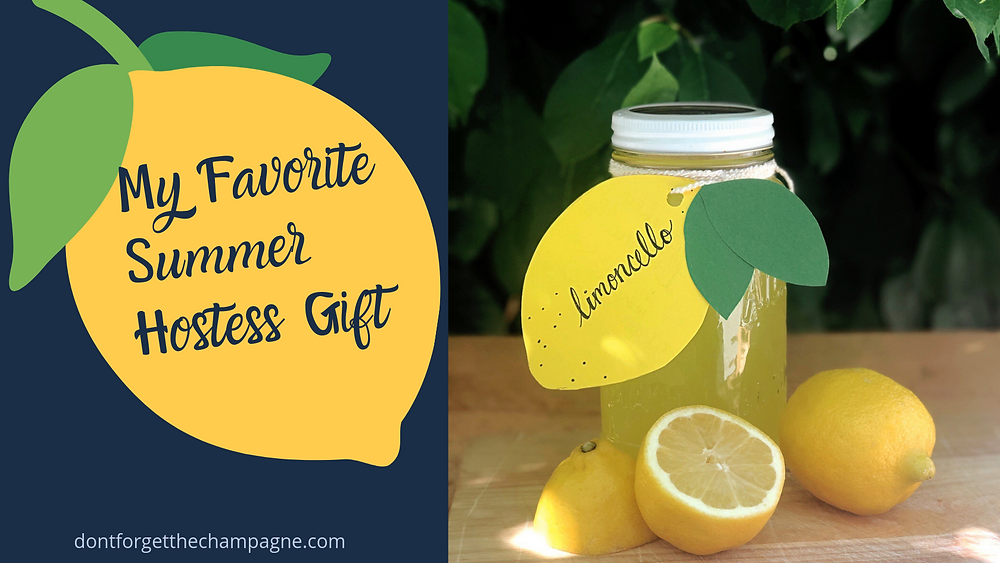 My Favorite Summer Hostess Gifts Limoncello
