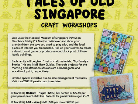 Tales of Old Singapore Craft Workshops for Grandparents and Grandchildren at NMS