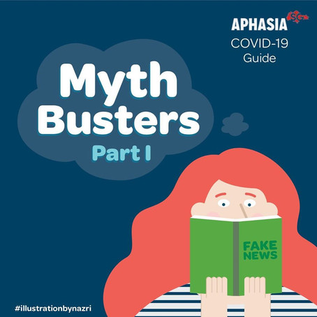 Aphasia SG - COVID-19 Myth Busters
