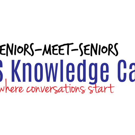 eSMS (Seniors-Meet-Seniors) Knowledge Cafe - Sep 2020