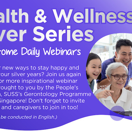 Health & Wellness Silver Series, StayHome Daily Webinars