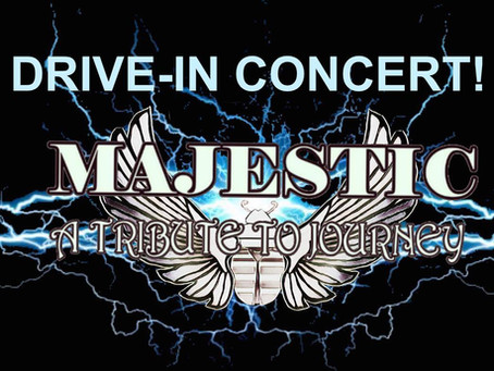 LIVE Drive-In Concert With Majestic