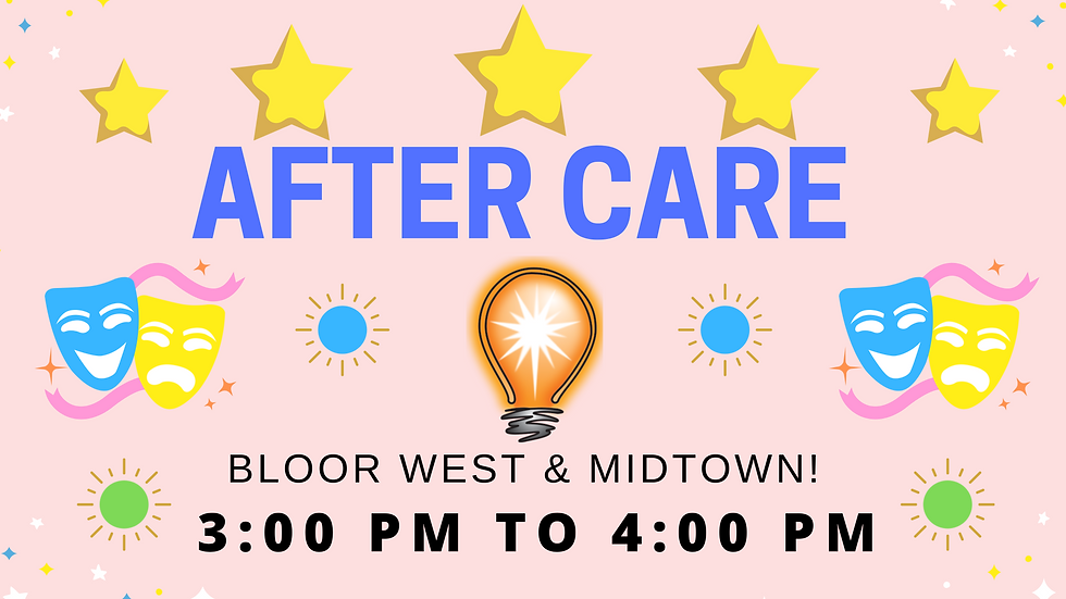 AFTER CARE- Educational Acting Summer Camp