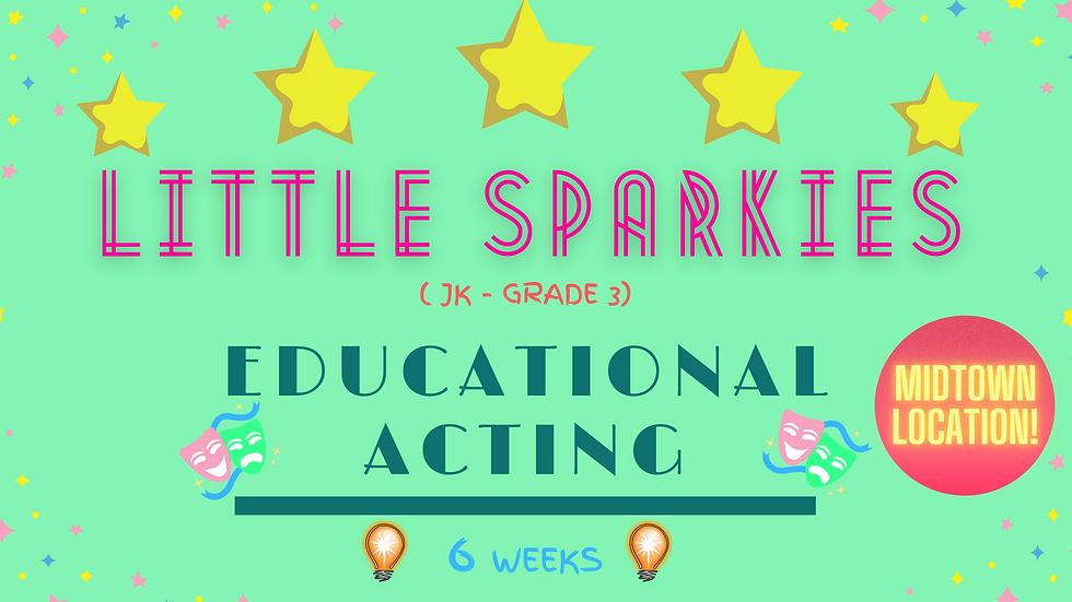 MIDTOWN LITTLE SPARKIES EDUCATIONAL ACTING