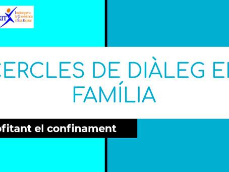 Cercles de diàleg en família