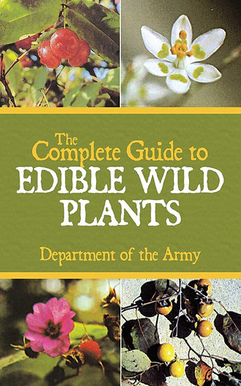 Complete Guide to Edible Wild Plants