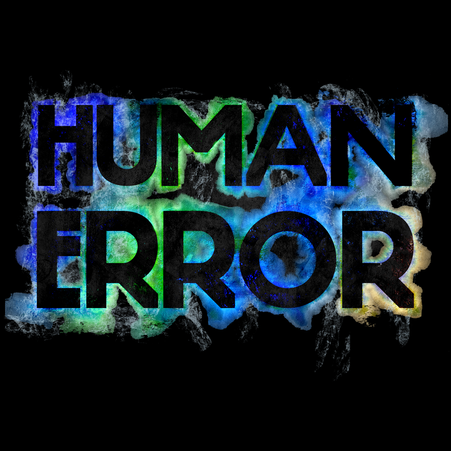 Human error -  a quote by English