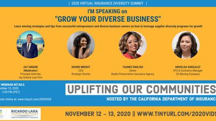 The California Department of Insurance 2020 Virtual Insurance Diversity Summit November 12-13, 2020