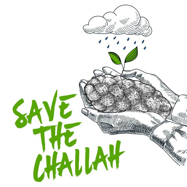 Save the Challah!