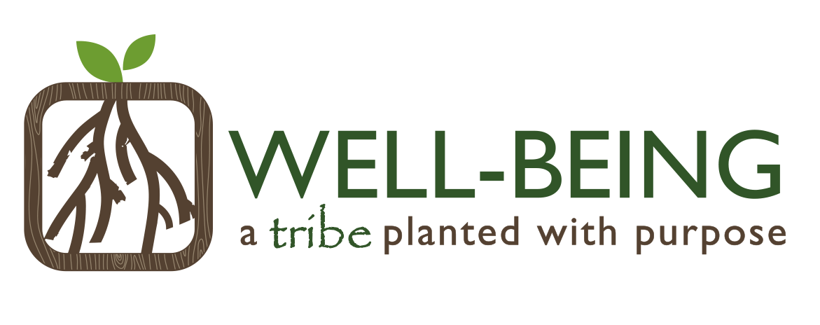 Well Being - A Tribe Planted with Purpose