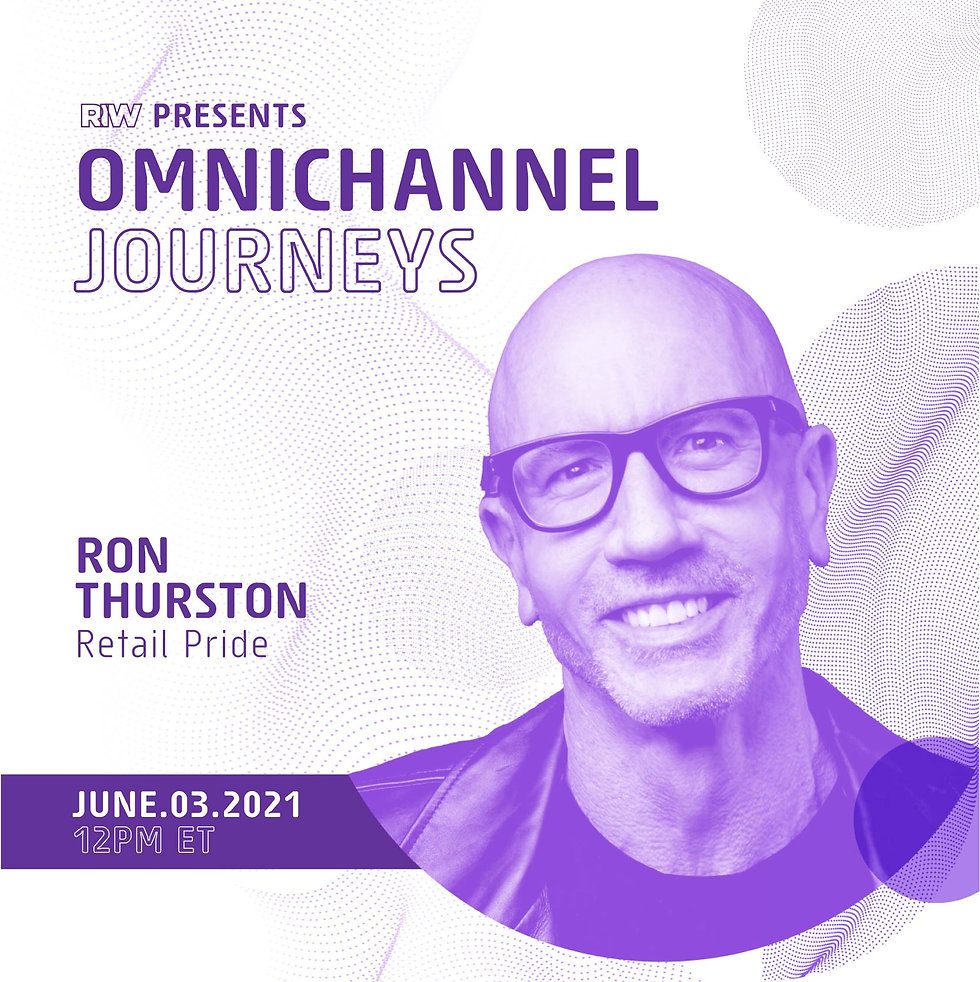 How The Store & Staff Are Foundations To Omnichannel Retail With Ron Thurston