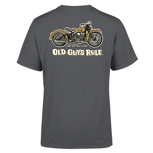 "Old Guys Rule Tee,  Panhead ""Loud Fast Built To Last"""