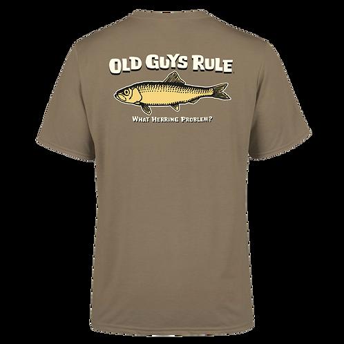 "Old Guys Rule Tee, ""What Herring Problem"""