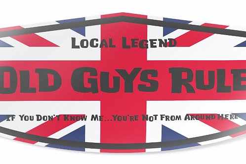 "Old Guys Rule Sticker  ""Local Legend GB"""