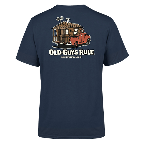 Old Guys Rule Tee, Home Is Where You Park It