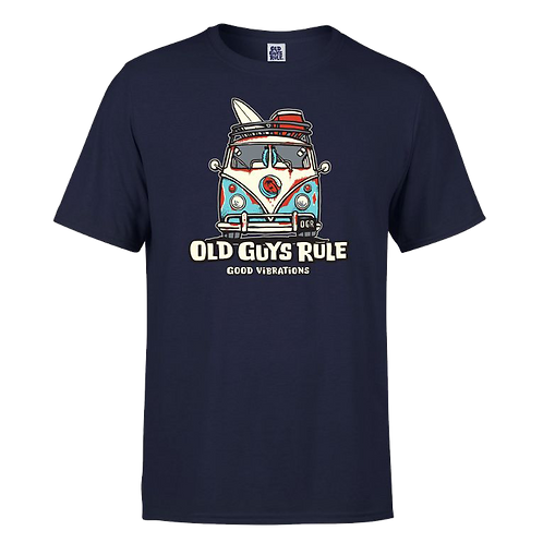 "Old Guys Rule Tee  ""Good Vibrations"""