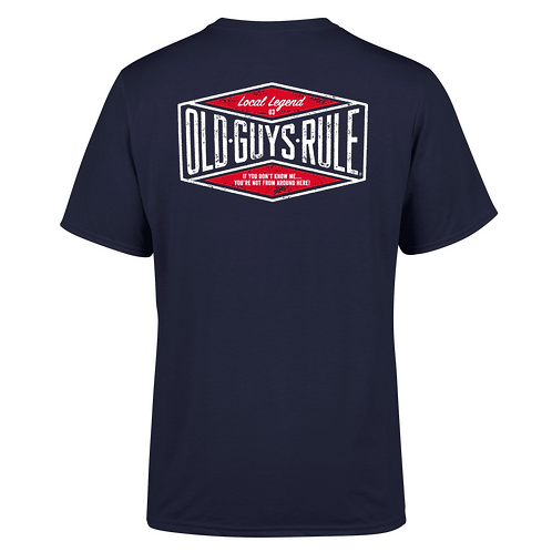 Old Guys Rule Tee, Local Legend 2