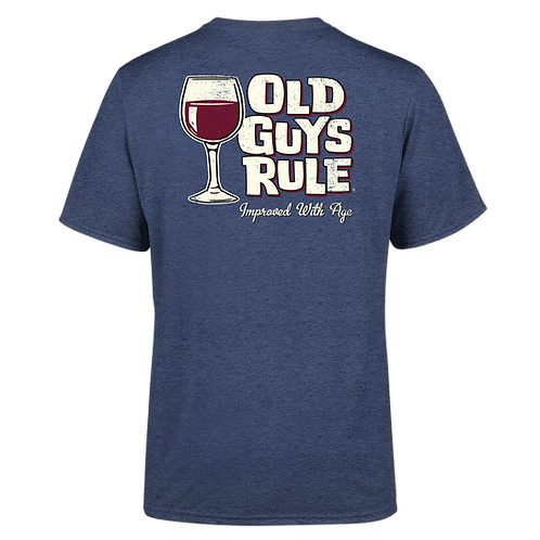 """Old Guys Rule Tee,  """"Improved With Age"""""""