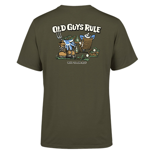 """Old Guys Rule Tee  """"Weed Em and Reap"""""""