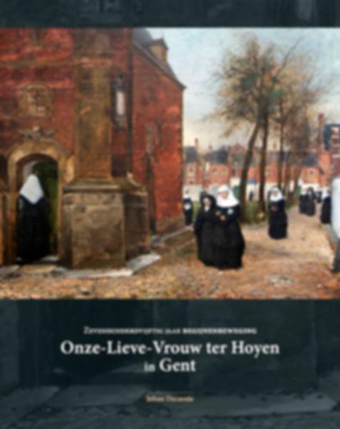 750 jaar begijnenbeweging. O.L.Vrouw ter Hoyen in Gent