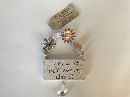 Small Dream It Hanging Art