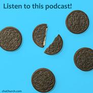 anytime oreos listen to podcast.jpg