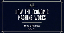 Ray Dalio - How the Economic Machine Works