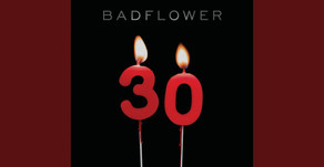 """30"" by Badflower - Track of the Week"