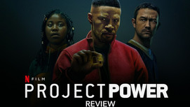 Project Power (2020) - Aroundtable Movie Review