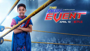 The Main Event (Netflix 2020) - Review