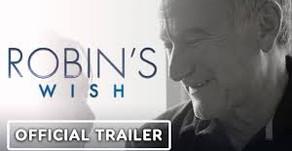Robin's Wish (2020) - Trailer
