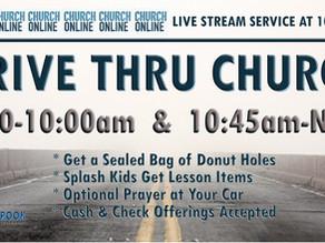 Drive Thru Church - Before & After Online Worship