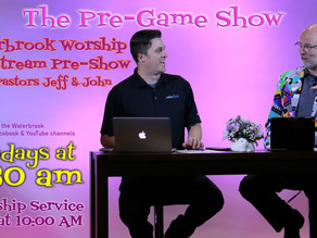 Waterbrook Live Stream PreGame Show at 9:30 AM Before Worship Service