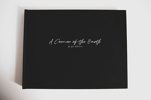 A CORNER OF THE EARTH - HARDCOVER BOOK
