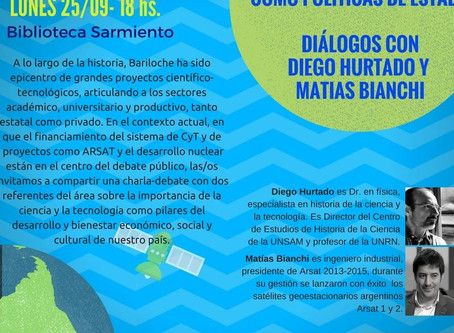 Ciencia y Tecnología como políticas de Estado: Diálogos con Diego Hurtado y Matías Bianchi