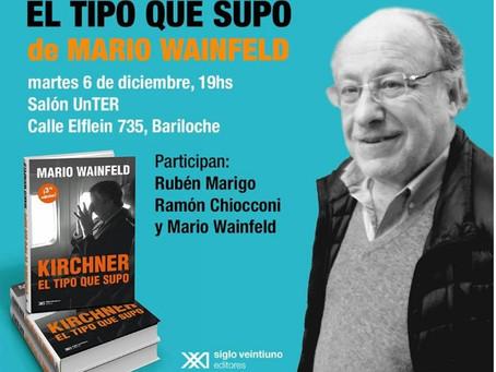 Mario Wainfeld en Bariloche, martes 6 de diciembre 18 hs. en UnTER