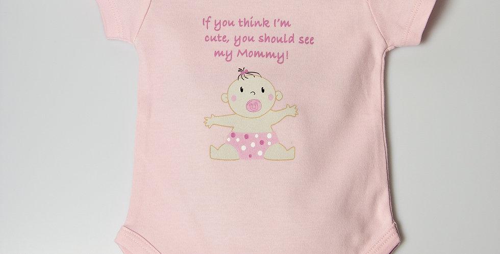 Cute as Mommy Bodysuit