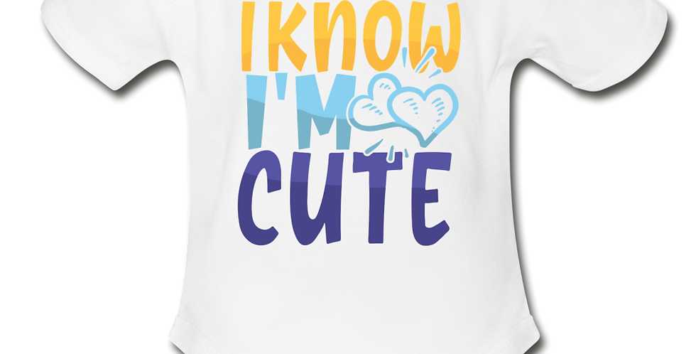 I Know Im Cute Short Sleeve Baby Bodysuit