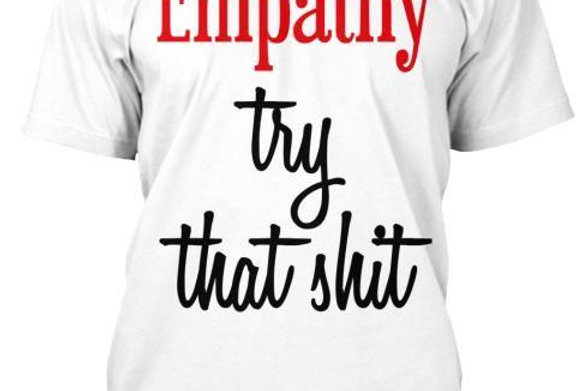 Empathy Try That Men's Crew Neck Short Sleeve T-Shirt