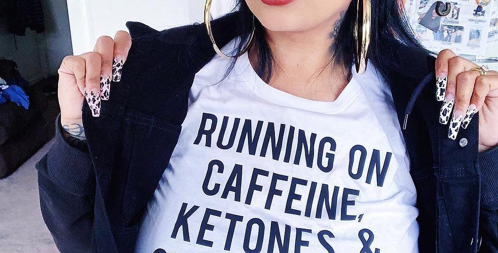 Running on Caffeine Ketones & Cuss Keto Shirt