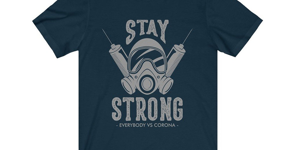 Stay Strong Everyone vs Virus