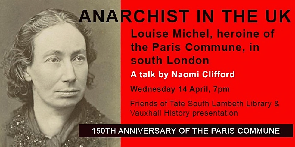 Anarchist in The UK - Louise Michel, heroine of the Paris Commune
